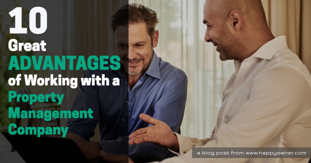 Advantages Working With A Property Management Company