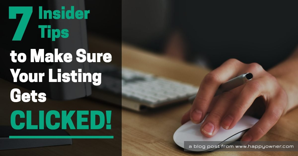 7 Insider Tips to Make Sure Your Listing Gets Clicked