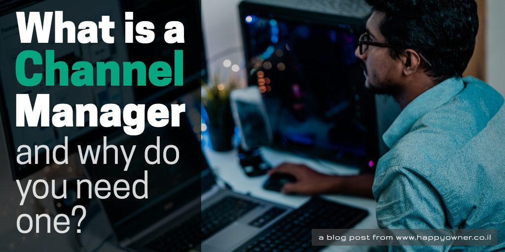 What is a Channel Manager And Why Do You Need One?